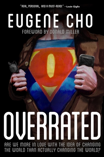 {2014} Overrated by Eugene Cho #bookreview #overratedbook Rating 10/10 - Check out my full review at http://naomiliz.com/book-review-overrated-by-eugene-cho/