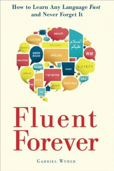 Fluent Forever by Gabriel Wyner, #bookreview, language learning, how to learn a language